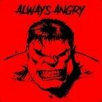 AlwaysAngry